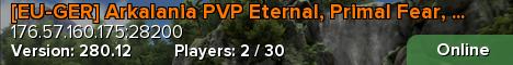 [EU-GER] Arkalania PVP Eternal, Primal Fear, Parados