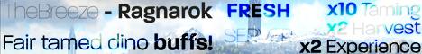TheBreeze Ragnarok - x10Tame/x2Harvest/x2Exp - Fair Buffs
