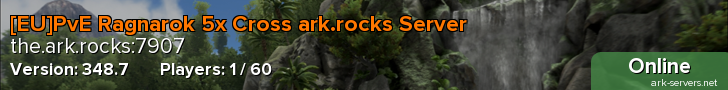 [EU]PvE Ragnarok 5x Cross ark.rocks Server