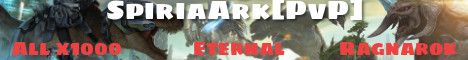 SpiriaArk Ragnarok [EternalFear][SpeedPvP][x1000] - Join