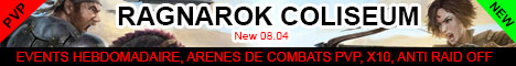 08.04 ! [FR] PVP Ragnarok Coliseum - x10/Events/Arena/08.04