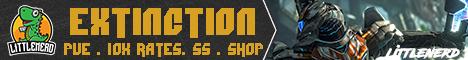 LittleNERD Extinction PVE/Allx10/SS/Shop
