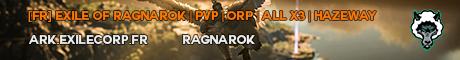 [FR] EXILE OF RAGNAROK | PVP | ORP | ALL X3 | HAZEWAY